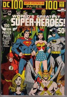 DC 100 Page Super Spectacular # 6. Reprints the first Justice League - Justice Society team-up, among other stories.
