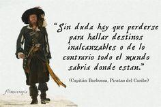 https://www.google.com.ar/search?q=imagenes de piratas del caribe con frases
