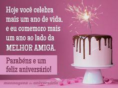 Hoje você celebra mais um ano de vida, e eu comemoro mais um ano ao lado da melhor amiga. Parabéns e feliz aniversário! (...) https://www.mensagemaniversario.com.br/mais-um-ano-da-minha-melhor-amiga/