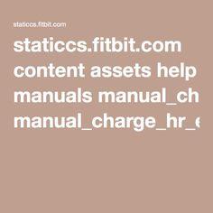 staticcs.fitbit.com content assets help manuals manual_charge_hr_en_US.pdf?utm_source=exacttarget&utm_medium=email&utm_campaign=20160405_F_US_R_ED_TK_18_Exercise_HRO