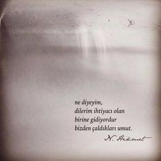 Çalinan umut..Nazim Hikmet
