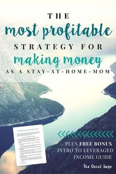 The Most Profitable Strategy for Making Money As a Stay-at-Home Mom