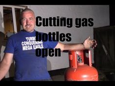 How to safely cut gas bottles open Welded Metal Projects, Metal Welding, Gas Bottle Bbq, Fabrication Tools, Helium Gas, Close Shave, Metal Working Tools, Garage Tools, Saunas