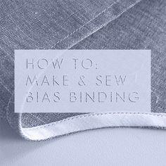 How to Make & Sew: Bias Binding (CHARLOTTE KAN - Sewing Blog)