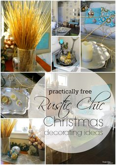 practically free Rustic Chic Christmas ideas ~ Not gold for me but why not silver?