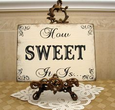 wedding candy bar | How Sweet it is! SWEET table CANDY Bar Wedding reception shabby sign