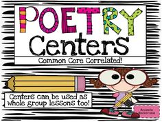 Poetry centers.  My kids are enjoying using these.  I like it because the kids read authentic text while searching for these elements.