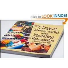 Cake Decorating With Modeling Chocolate Kristen Coniaris : 1000+ images about Books on Pinterest Candy making ...