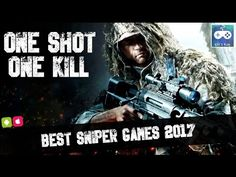 One Shot, One Kill - Best Sniper Games for Android & Ios 2017 - Only 4+ ...