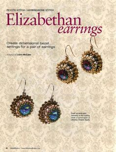 Elizabethan Earrings - 1 / Beads and Button 2006-2011 гг