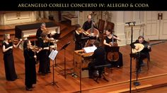 Arcangelo Corelli: Concerto Grosso IV in D Major; Allegro & Coda : Voice...