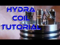 The Hydra coil tutorial [ Vapor-Hub.com ] #VaporHub #vape #vapor