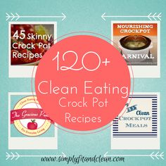120+ Clean Eating Crock Pot Recipes | Simply Fit & Clean