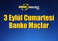 3-eylul-cumartesi-banko-maclar