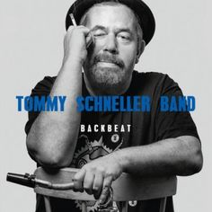 Backbeat by Tommy Schneller Band