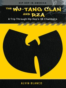 """""""The Wu-Tang Clan and RZA: A Trip Through Hip Hop's 36 Chambers""""  chronicles the rise of the Wu-Tang Clan from an underground supergroup to a globally recognized musical conglomerate. Enhanced by the author's one-on-one interviews with group members, this book covers the entire Wu-Tang Clan catalog of studio albums, [...]. Get it here: http://hiphopgoldenage.wordpress.com/the-wu-tang-clan-and-rza-a-trip-through-hip-hops-36-chambers/"""