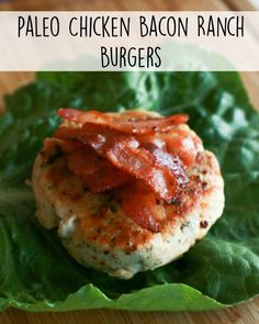 Paleo Chicken Bacon Ranch Burgers recipe - this is a great idea if you're avoiding sugar, processed foods, and gluten/wheat!