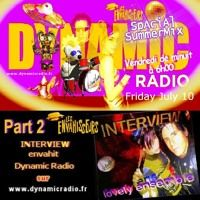 Oooooh YEEEEEEAAAAAAHHH  My Friends ♥ Here Ze Podcast of Friday July 1O  the #Envahisseurs   Spacial Summer Mix (Part 2) wizz Martine Philippe INTERVIEW  on Dynamic Radio