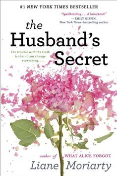 The Husband's Secret by Liane Moriarty My Rating: 8