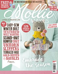 Mollie Makes issue 84 templates - Mollie Makes Sewing Magazines, Mollie Makes, Winter Quilts, Knitted Romper, Heirloom Sewing, Craft Shop, Cat Collars, Crochet Hats, Bear