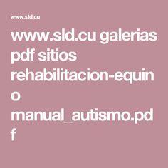 www.sld.cu galerias pdf sitios rehabilitacion-equino manual_autismo.pdf