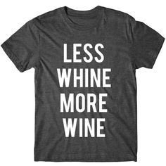 Metallic Gold Print Less Whine More Wine Womens Graphic Tee Womens... (44 BRL) ❤ liked on Polyvore featuring tops, t-shirts, black, women's clothing, metallic t shirt, graphic shirts, metallic gold shirt, print t shirts and fluorescent t shirts