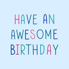 Happy Birthday Posters, Happy Birthday Wishes Images, Happy Birthday Cards, Birthday Quotes, Birthday Greetings, Instagram Party, Word Design, Happy B Day, Free Illustrations