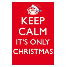'Keep Calm It's Only Christmas' Christmas Card Merry Christmas To All, Christmas Holidays, Christmas Cards, Xmas, Christmas Trees, Keep Calm Posters, Printable Banner, Pretty Lights, December Daily
