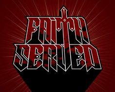 """""""Faith Served"""" Band Logotype by Pedro Semeano"""
