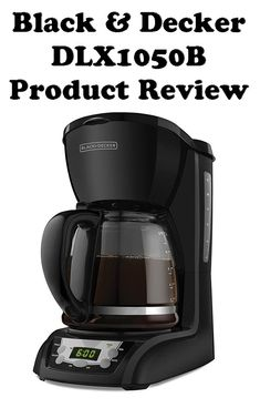 Black Decker Dlx1050b 12 Cup Programmable Coffeemaker With Gl Carafe Product Review