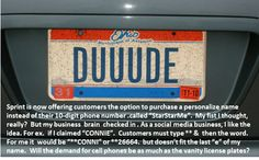Vanity license plate anyone?  I actually think it's a great idea, not that I'll implement it anytime soon, but I do think business cards might be replaced by something more clever.