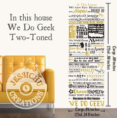 We Do Geek Wall Vinyl Decal - In this House, Geek Inspired Home