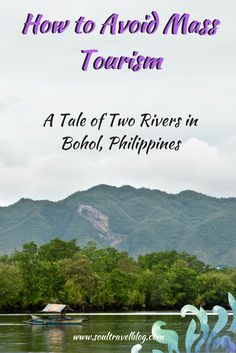 How to avoid mass tourism on your travels - my experiences in Bohol, Philippines.