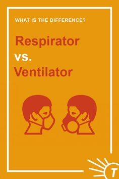 """What Is The Difference Between A """"Respirator"""" And A """"Ventilator""""? What Is A Ventilator, Improve Your Vocabulary, Medical Terminology, What Is It Called, Breath In Breath Out, English Words, Different, Helping People, Improve Yourself"""