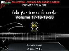 COLLECTION - TECNICA DEL BASSO A 6 CORDE - VOL 17,18,19,20 PARTE AVANZATA 1  - FORMAT GP6 & PDF