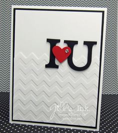January Make n Take Card - I heart U