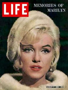 Life magazine's Marilyn Monroe memorial issue August 17, 1962.