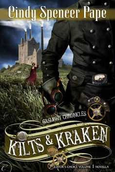 Kilts and Kraken by Cindy Spencer Pape. Just look at that title. I mean, seriously, don't you want to read it too?