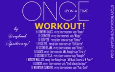 Once Upon A Time Workout to do while you watch the show! Great....now that I'm hooked I have to do this.
