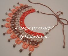 A MAGIA DO CROCHÊ - Katia Missau: Max colar Anny