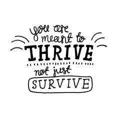 Reminds me of that one line from more than survive from be more chill: Why can't someone just help me out and teach me how to thrive, help me to more than survive