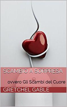 Scambio a Sorpresa by Gretchel copertina creata ViolaV Amazon.it: violav - eBook Kindle: Kindle Store