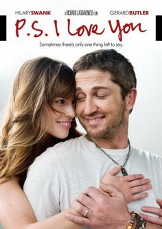 ps i love you  Addicted to this movie