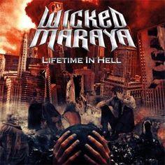 Wicked Maraya – Lifetime In Hell | Metalunderground