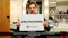 """""""Benedict Cumberbatch for Crowded House - Help is Coming Donate here! https://secure.savethechildren.org/site/c.8rKLIXMGIpI4E/b.9311303/k.5B10/Donate_to_the_Child_Refugee_Crisis_Relief_Fund/apps/ka/sd/donor.asp """""""