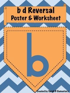 b d Reversal Poster and Worksheet