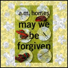 Review: May We Be Forgiven by A M Homes - plasticrosaries.com