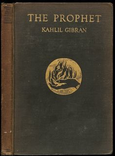 Khalil Gibran The Prophet, this is one of my favorite books! Khalil Gibran The Prophet, Khalil Gibran Quotes, Good Books, Books To Read, My Books, Essay Topics, Essay Writing, Book Review, The Book
