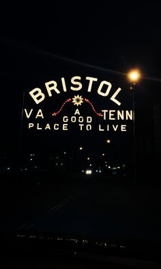 Bristol, TN....or VA. It's where I want to be!