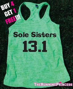 Sole Sister 13.1.  Burnout Tank top.Womens tank.Funny exercise tank.Running tank top. Gym Clothing. Marathon tank. 5K. 13.1. 26.2 by TheWorkoutPrincess on Etsy https://www.etsy.com/listing/208094353/sole-sister-131-burnout-tank-topwomens